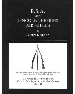 BSA & Lincoln Jeffries by John Knibbs - Limited First Edition (Brand New)